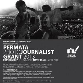 PERMATA PHOTOJOURNALIST GRANT 2013 ERASMUS HUIS FELLOWSHIP TO AMSTERDAM