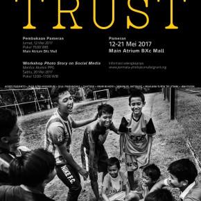 Pameran Foto TRUST | Bintaro Jaya Xchange Mall | 12-21 Mei 2017