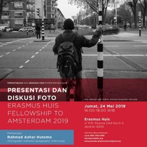 Presentasi & Diskusi Foto Erasmus Huis Fellowship to Amsterdam 2019 | 24 Mei 2019